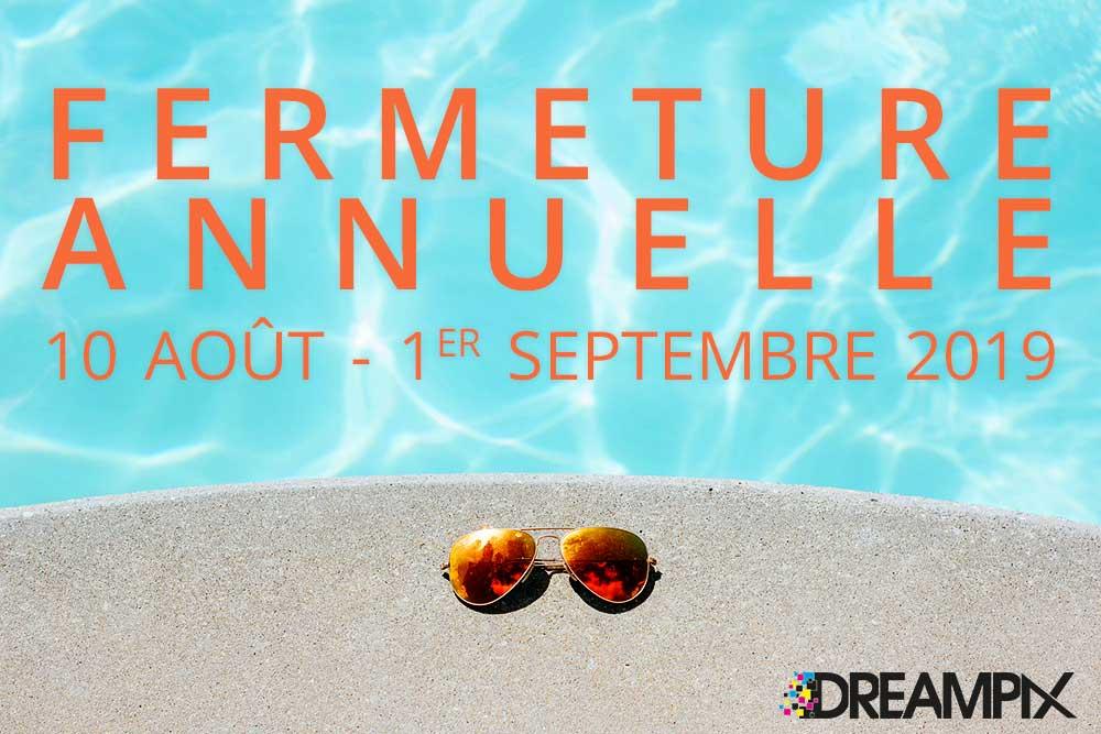 DreamPix part en vacances !
