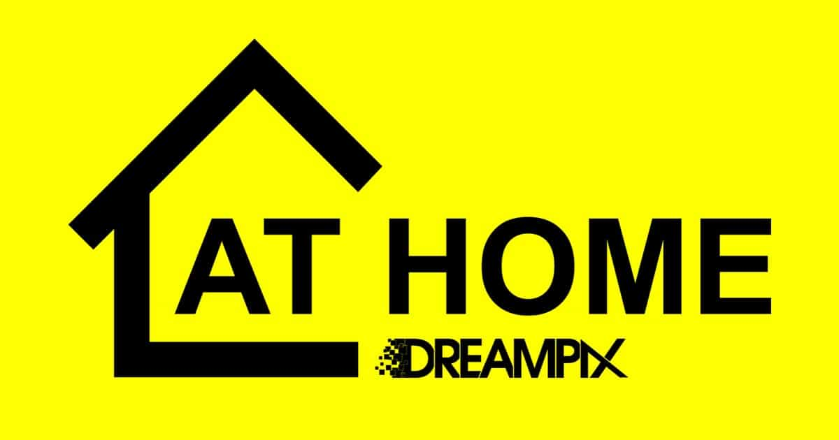 DREAMPIX… AT HOME !